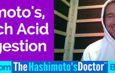 Hashimoto's, Stomach Acid and Digestion