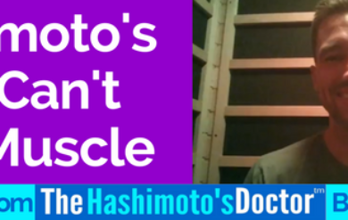 Hashimoto's : Why Can't I Gain Muscle