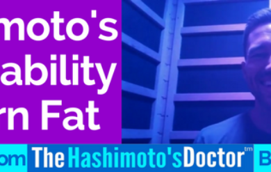 """Join Dr. Shook as he discusses """"Hashimoto's and Inability to Burn Fat."""""""