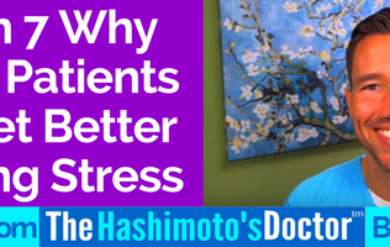Reason 7 Why Thyroid Patients Don't Get Better Increasing Stress