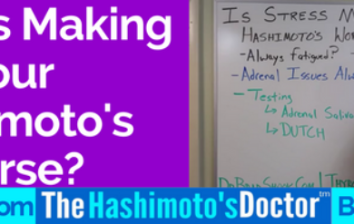 Is Stress Making Your Hashimoto's Worse